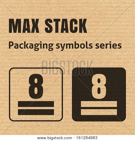 Max Stack Or Weight Stacking Limitation Packaging Symbol On A Corrugated Cardboard Background. For U