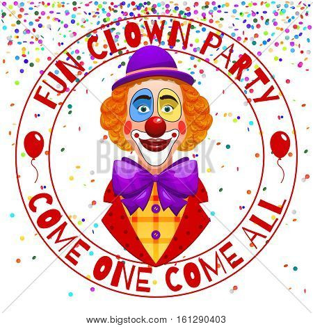 Fun clowns party invitation. Funny happy laughing clown with hat and nose vector illustration. Clown jester smile, comedian in fun costume