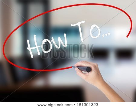 Woman Hand Writing How To