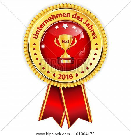 Best Company of the year 2016 (German language) - golden red award ribbon / distinction for business purposes. Recognition gifts & appreciation gifts
