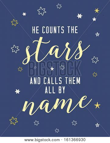 He Counts the Stars and Calls them By Name Scripture Verse Art Print