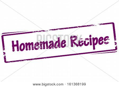 Stamp with text homemade recipes inside vector illustration