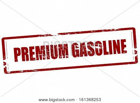 Stamp with text premium gasoline inside vector illustration