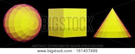 Set of Abstract geometry shape: low poly Yellow Sphere, Cube, Cone. 3D polygonal objects, EPS 10, vector illustration.