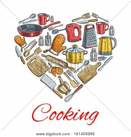 Cooking kitchenware poster. Vector heart symbol of sketched kitchen and cooking utensils electric kettle, grater, mixer, saucepan, frying pan, cooking glove, cup, mortar, cup, salt, pepper, spatula, knife and cutting board, fork hatchet