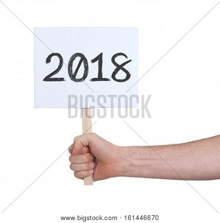 Sign With A Number - The Year 2018