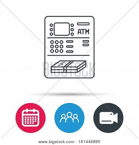 ATM icon. Automatic cash withdrawal sign. Group of people, video cam and calendar icons. Vector