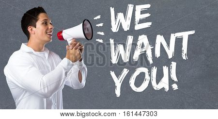 We Want You Jobs, Job Working Recruitment Employees Business Concept Career Young Man Megaphone