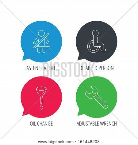 Colored speech bubbles. Seat belt, oil change and wrench tool icons. Disabled person linear sign. Flat web buttons with linear icons. Vector