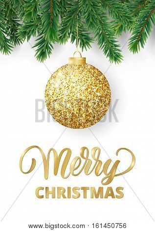 Christmas card with fir tree branches, hanging glitter ball and Merry Christmas text. Realistic fir-tree border, frame isolated on white. Great for flyers, party posters.