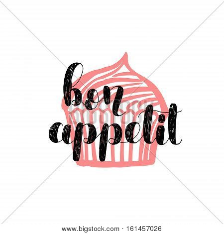 Bon appetit. Brush hand lettering vector illustration. Inspiring quote. Motivating modern calligraphy. Great for pillow cases, prints and posters, greeting cards, home decor, apparel design and more.