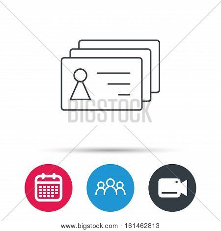 Contact cards icon. Identification badges sign. Identity holder symbol. Group of people, video cam and calendar icons. Vector