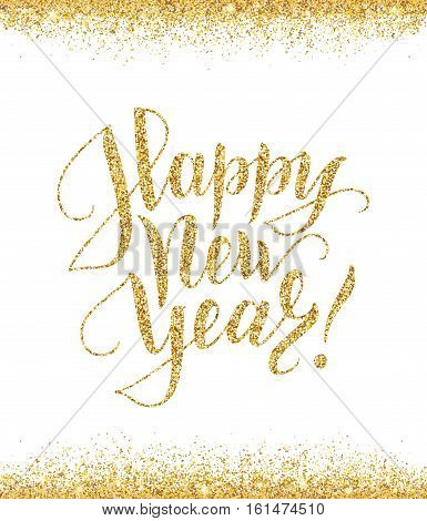 Happy new year card with golden glitter lettering and glitter frame. Hand drawn text, calligraphy for your design. Vector illustration.