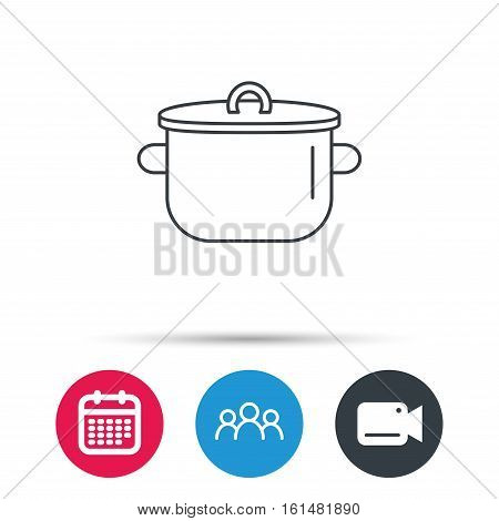 Pan icon. Cooking pot sign. Kitchen tool symbol. Group of people, video cam and calendar icons. Vector