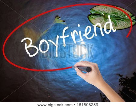 Woman Hand Writing Boyfriend With Marker Over Transparent Board.