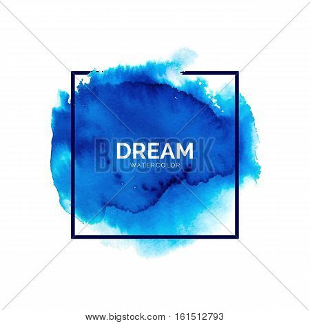 Abstract blue watercolor splash with square frame, hand painted watercolour stain, bright vector spot, watercolor background for design