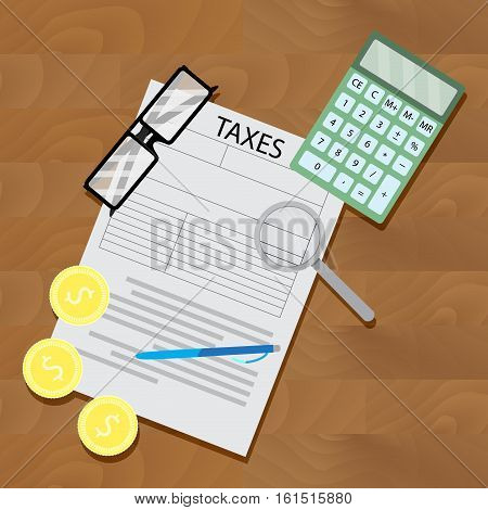Taxes and tax returns. Money and tax forms. taxation and calculator vector illustration