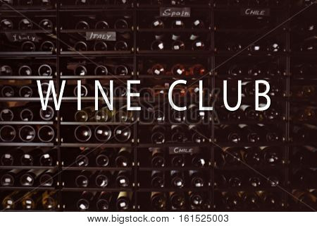 Text WINE CLUB on background. Shelving with different wine bottles in winery shop