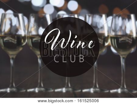 Text WINE CLUB on background. Glasses of wine on table