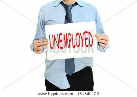 unemployed businessman or person with sign board unemployment concept