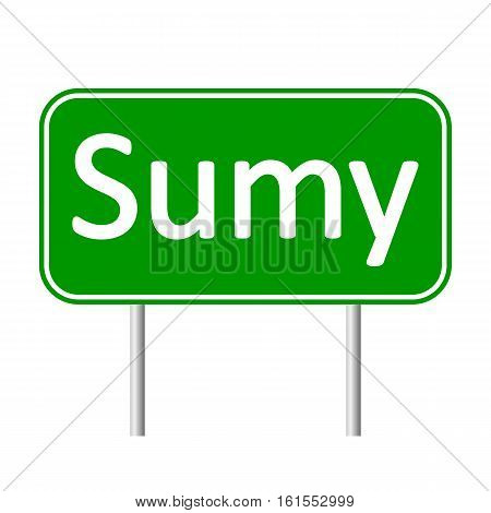 Sumy road sign isolated on white background.