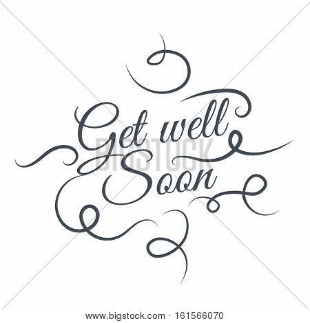 Get well soon Vector lettering silhouette background. Creative cute beautiful design for stickers labels tags greeting cards posters and banner design