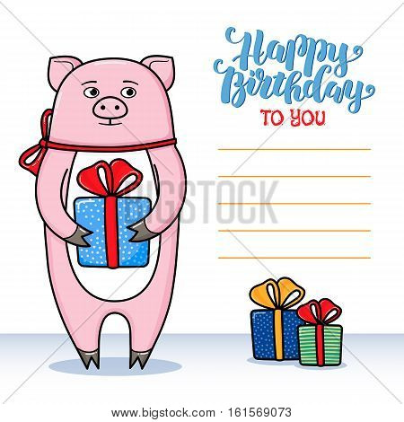 Happy birthday greeting card with pig holding a gift, lettering and lines for congratulations and signature, cartoon vector illustration. Happy birthday greeting card design with funny pig and gifts