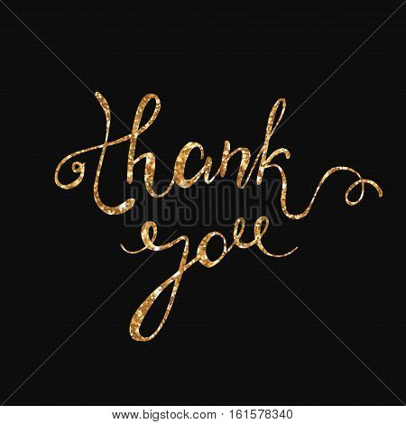 Thank you gold glitter card design. Vector chic text design. Thank You hand drawn calligraphic pen scratch ornate lettering. Thanksgiving greeting card.