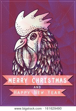 Poster with polygonal rooster and lettering. Colorful cock triangle low polygon style. Christmas and Happy New Year party with hand drawn sketch rooster portrait. Vector illustration your design