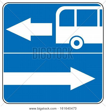 One way road traffic to left or right sign, bus road. Drive Straight Arrow Traffic Vector illustrations. Set of arrow road signs