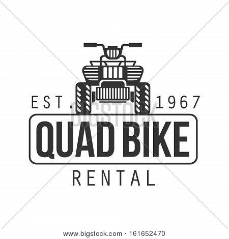 Quad Bike Hire Label Design Black And White Template With Text For Quadricycle Rental Business. Monochrome Logo With Off Road Bike Silhouette Vector Illustration.