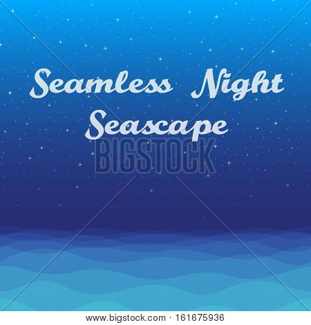 Horizontal Seamless Landscape, Night Seascape, Silent Sea and Dark Blue Sky with Stars, Nature Background for Your Design. Eps10, Contains Transparencies. Vector