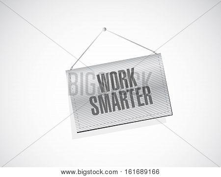 Work Smarter Banner Sign Concept