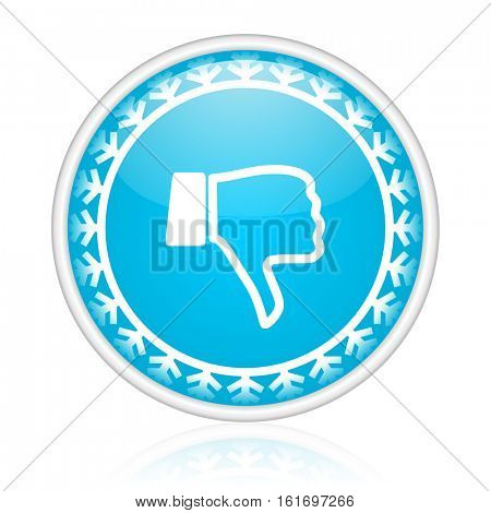 Dislike vector icon. Winter and snow design round web blue button. Christmas and holidays pushbutton.