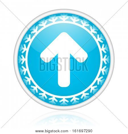 Arrow up vector icon. Winter and snow design round web blue button. Christmas and holidays pushbutton.