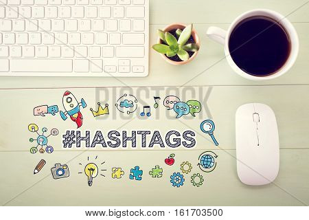 Hashtags Concept With Workstation