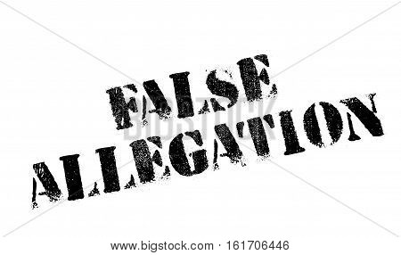 False Allegation rubber stamp. Grunge design with dust scratches. Effects can be easily removed for a clean, crisp look. Color is easily changed.