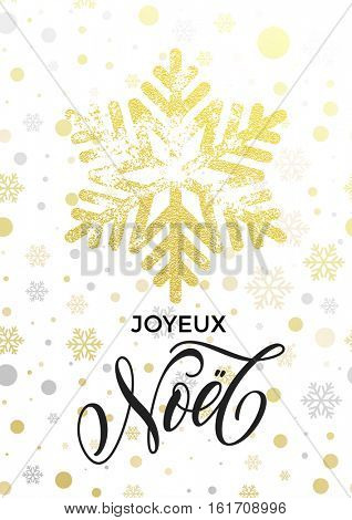 Merry Christmas French text Joyeux Noel. Golden snowflake pattern. Hand drawn calligraphy lettering for holiday greeting card. Gold glitter snow balls on white background. Luxury glittering design