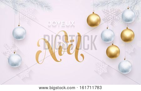 French Merry Christmas Joyeux Noel golden decoration ornament with Christmas ball on vip white background with snowflake pattern. Premium luxury Christmas holiday greeting card. Gold calligraphy