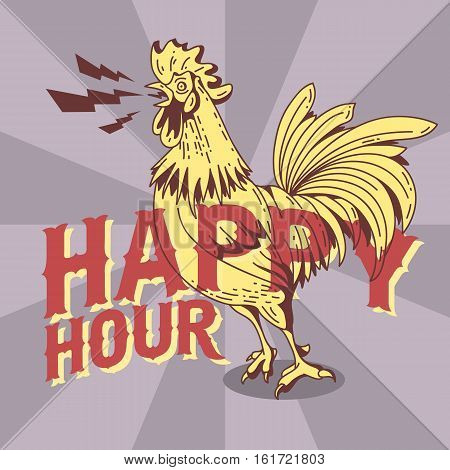 Happy Hour New Vintage Poster Design With Crowing Rooster Drawing.  Vector Graphic.
