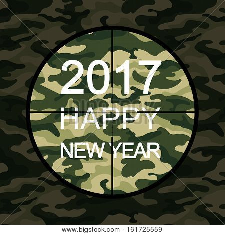 2017 Happy New Year card in military style with sniper scope on green camouflage. Vector