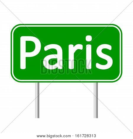 Paris road sign isolated on white background.