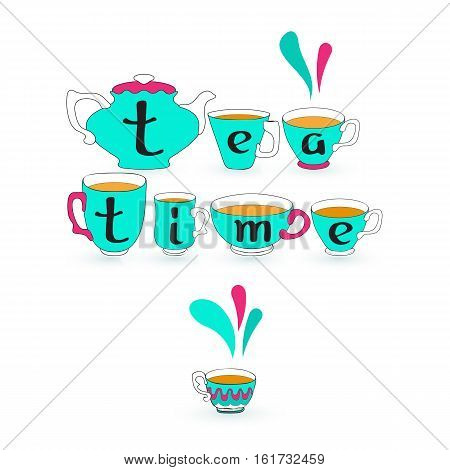 Tea time card. Vector illustration of the doodle blue  teacup, pot and black letters on white background.