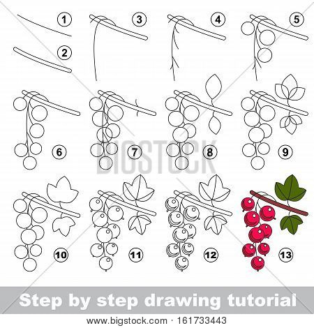 Drawing tutorial for children. Easy educational kid game. Simple level of difficulty. Kid education and gaming. Indoor games for children. How to draw Red currant.