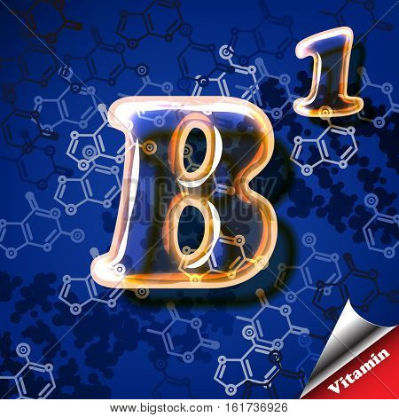 3d vitamin B1 Thiamine, glass sign with transparency and shadows on the chemical abstract background