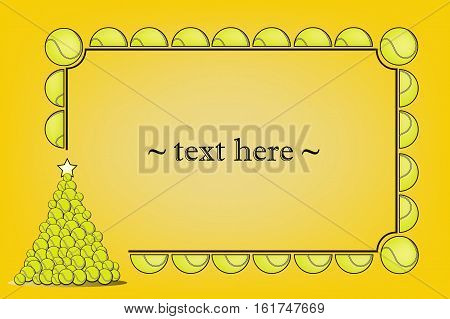 Frame with tennis ball and Christmas tree from tennis ball on a yellow background. Vector illustration