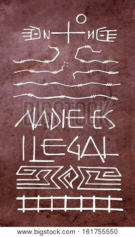 Hand drawn illustration or drawing of a Christian Cross and symbols with the phrase in spanish: Nadie es ilegal which means: No one is illegal