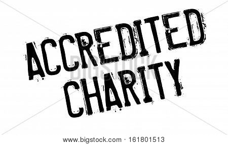 Accredited Charity rubber stamp. Grunge design with dust scratches. Effects can be easily removed for a clean, crisp look. Color is easily changed.