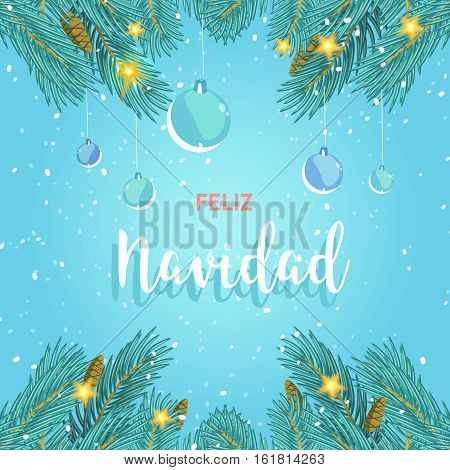 Christmas and Happy New Year greeting card background poster. Stock illustration with pine branches and Christmas balls on blue background. Feliz Navidad