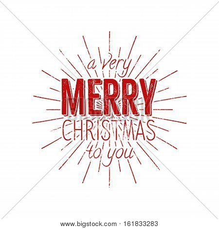 Merry Christmas to you typography label. Retro photo overlay, badge. Vector holiday lettering illustration. Xmas greeting sign isolated. Rustic style. Stock illustration.